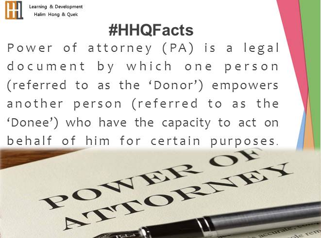 Power Of Attorney Case Facts By Hhq Law Firm In Kl Malaysia