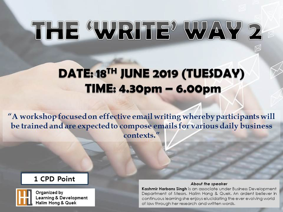 20190618 The 'Write' Way 2 | HHQ | Law Firm in KL Malaysia